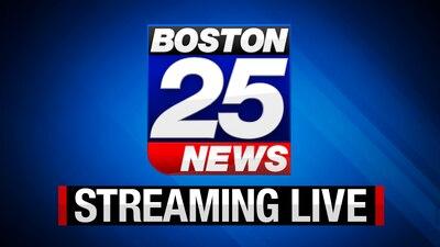 Boston 25 News Breaking News