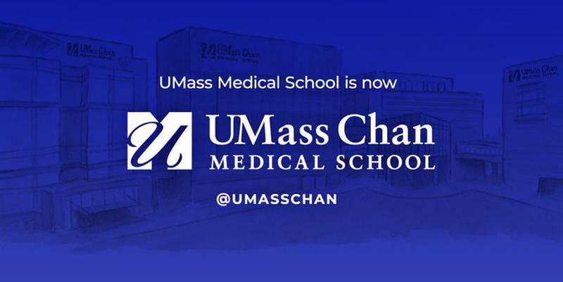 UMass Medical School is now UMass Chan Medical School